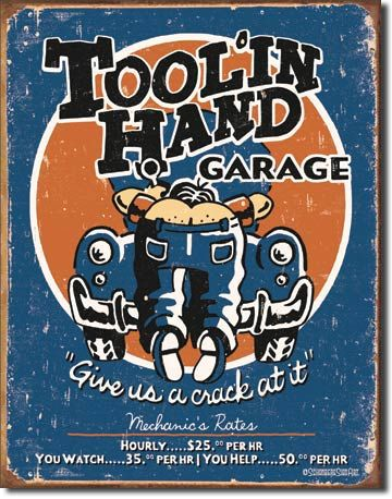"""Tool'in Hand Garage"" Tin Sign"
