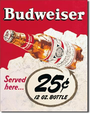 "Budweiser ""25 Cents"" Tin Sign"
