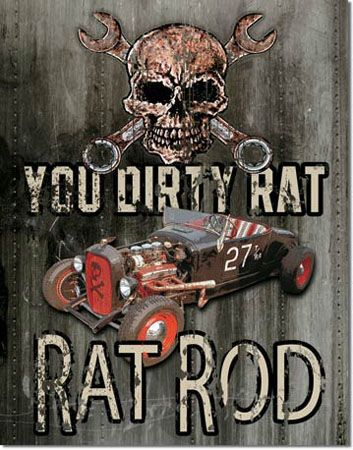 Dirty Rat Tin Sign