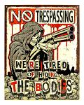 No Trespassing - Tin Sign
