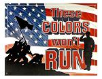 These Colors Won't Run Tin Sign