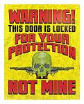 For Your Protection Not Mine - Tin Sign