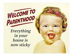 Welcome to Parenthood - Tin Sign