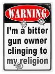 Bitter Gun Owner Tin Sign