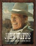 John Wayne Tin Sign