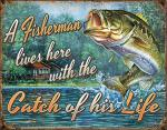 Catch of his Life Tin Sign