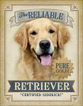 The Reliable Retriever Tin Sign