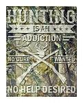 Hunting is an Addiction Deer Woodland Camo Tin Metal Sign