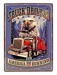 Patriotic Mack Truck Drivers Keep America Running Tin Metal Sign