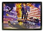 President Trump on American Tank Tin Metal Sign
