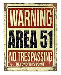 Warning Area 51 No Trespassing Beyond This Point - Space Alien Metal Tin Sign
