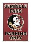 Florida State University Seminole Fans Parking Only Tin Sign
