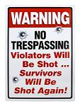 Warning No Trespassing Metal Sign