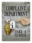 Complaint Department Gernade Metal Sign