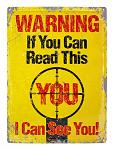 Warning I Can See You Metal Sign