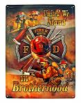 Fire and Rescue United in Brotherhood Tin Metal Wall Sign