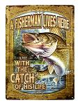 Fisherman's Catch of His Life Metal Sign