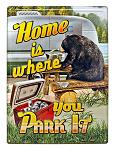 Home is Where You Park It RV Metal Sign