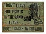 Boot Tracks in The Mud Military Metal Tin Sign