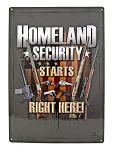 Homeland Security Starts Right Here Firearms American Flag Tin Metal Wall Sign