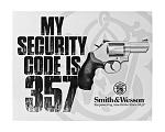 Smith and Wesson My Security Code is 357 Revolver Handgun
