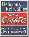 Coke Delicious 5 Cents Tin Sign
