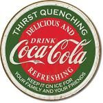 Coke Thirst Quenching Tin Sign