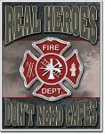 Real Heroes - Fireman Tin Sign