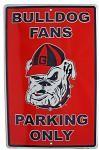 Georgia Bulldog Fans Parking Only Tin Sign