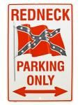 Redneck Parking Only Tin Sign
