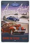 Ford Always Ahead Tin Sign