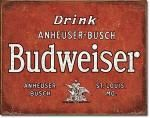 Drink Budweiser Tin Sign