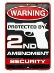 Protected by 2nd Amendment Tin Sign