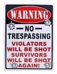 Warning No Trespassing Tin Sign