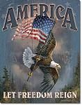 America Let Freedom Reign Tin Sign