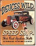Deuces Wild Speed Shop Tin Sign