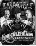 Stooges Knucklehead Garage Tin Sign