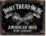 DTOM - American Iron Tin Sign