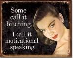 Motivational Speaking Tin Sign