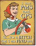 PMS & GPS Tin Sign