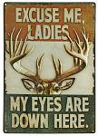 Excuse Me Ladies Tin Sign