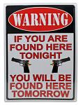 Warning If You Are Found Tin Sign
