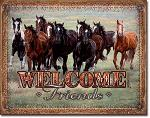 Welcome Friends Horses Tin Sign