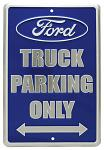 Ford Truck Parking Only Tin Sign