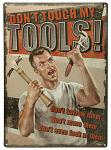 Tools Rules Tin Sign