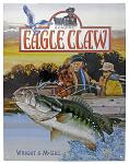 Genuine Eagle Claw Tin Sign