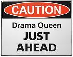 Drama Queen Tin Sign