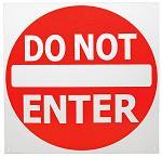 Do Not Enter Tin Sign