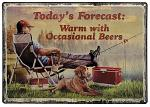Warm Occasional Beers Tin Sign