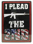 I Plead the 2nd Tin Sign